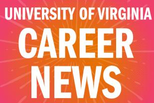 University of Virginia Career News