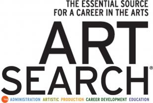 The Essential Source for a career in the arts - art search. administration, artistic production, career development, education