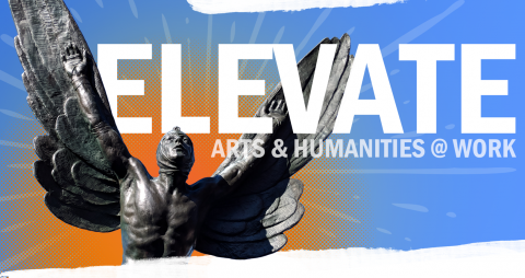 2019 Elevate Series: Arts + Humanities at Work